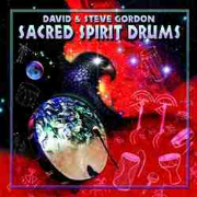 Sacred Spirit Drums - David and Steve Gordon